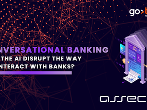 Conversational Banking – Will the AI Disrupt the Way We Interact With Banks?