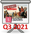 Sermon Slides  Q32021.png