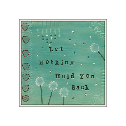 Let Nothing Hold You Back Media Art Print