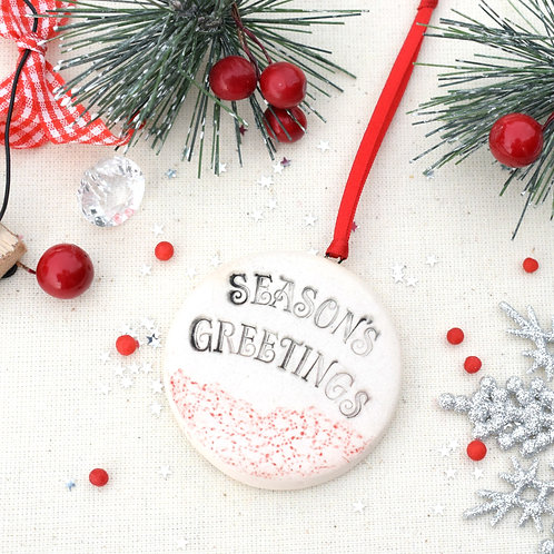 Seasons Greetings Hand Stamped Decoration
