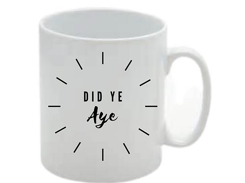 Did Ye Aye Mug