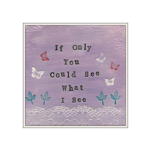 See What I See  Mixed Media Art Print