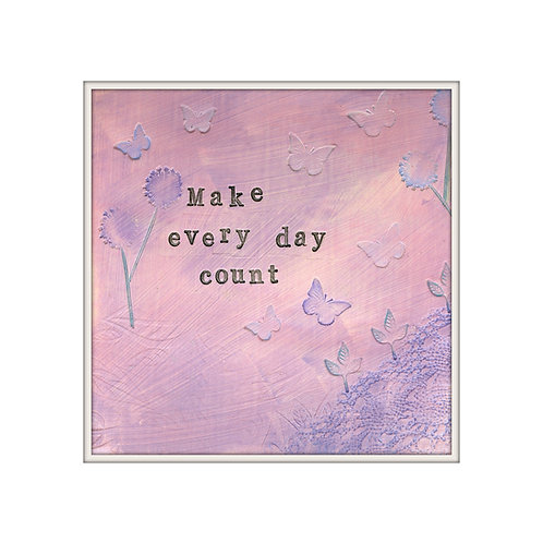 Make Every Day Count Mixed Media Art Print