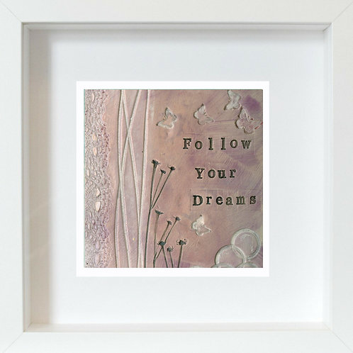 Follow Your Dreams Framed Mixed Media Art Print