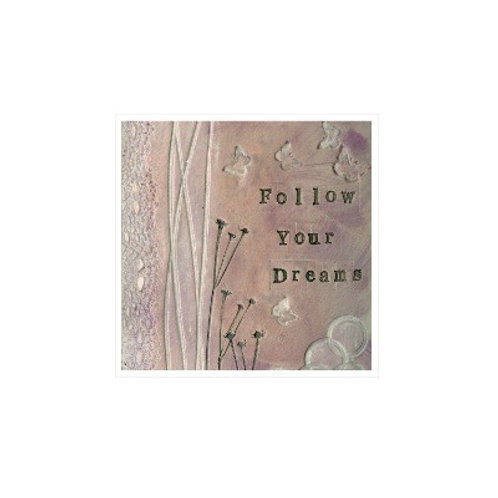 Follow Your Dreams Mounted Mixed Media Art Print