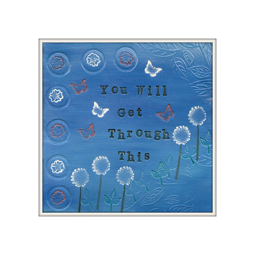 You Will Get Through This  Mixed Media Art Print