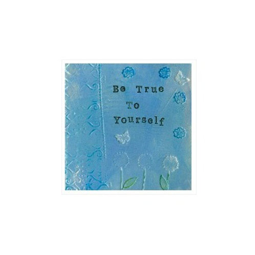 Be True Mounted Mixed Media Art Print
