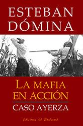 2018_-_La_mafia_en_acción.jpg