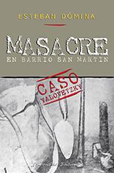 2008_-_Masacre_en_Barrio_San_Martín.jpg