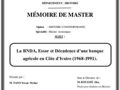 La BNDA, Essor et Décadence d'une Banque Agricole en Côte d'Ivoire 1968-1991
