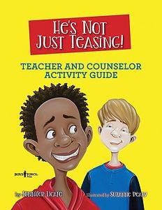 He's Not Teasing Counselor Guide.jpg