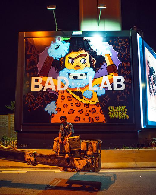 #badlabbillboards #badlabgangof4 Bad Lab Co Malaysia Cloakwork