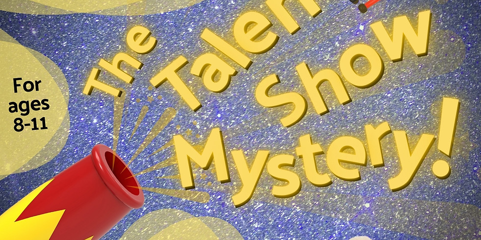 The Talent Show Mystery -- Nov. 22