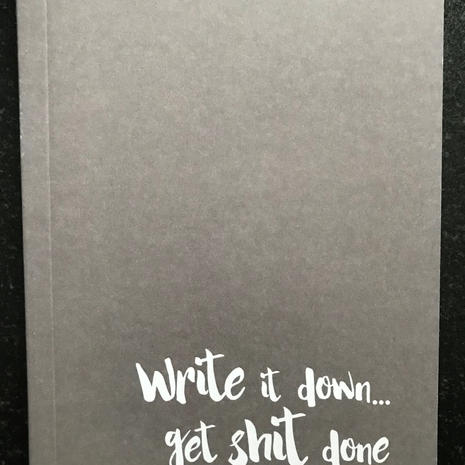 'Get Shit' A6 Lined Notebook