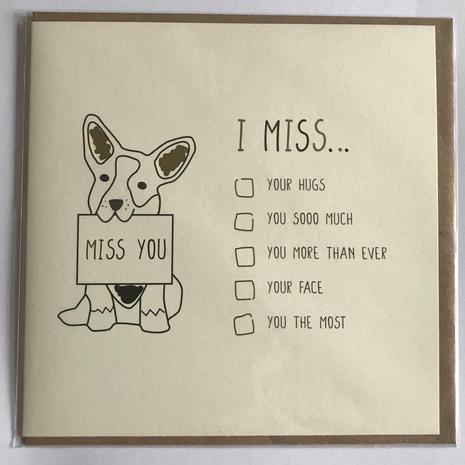 I Miss...Card