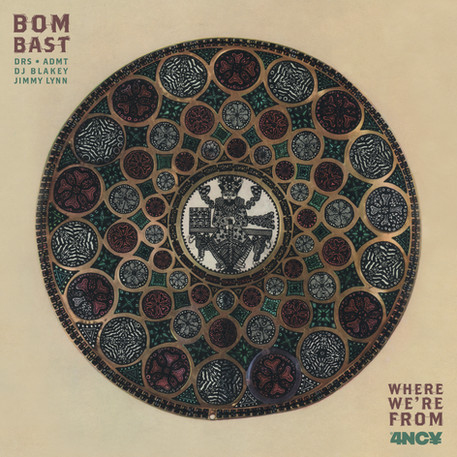Where We're From by BOMBAST