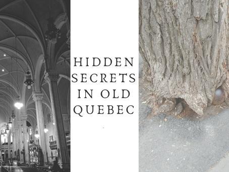 Hidden secrets in Old Quebec