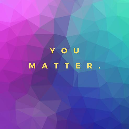 you matter ..png