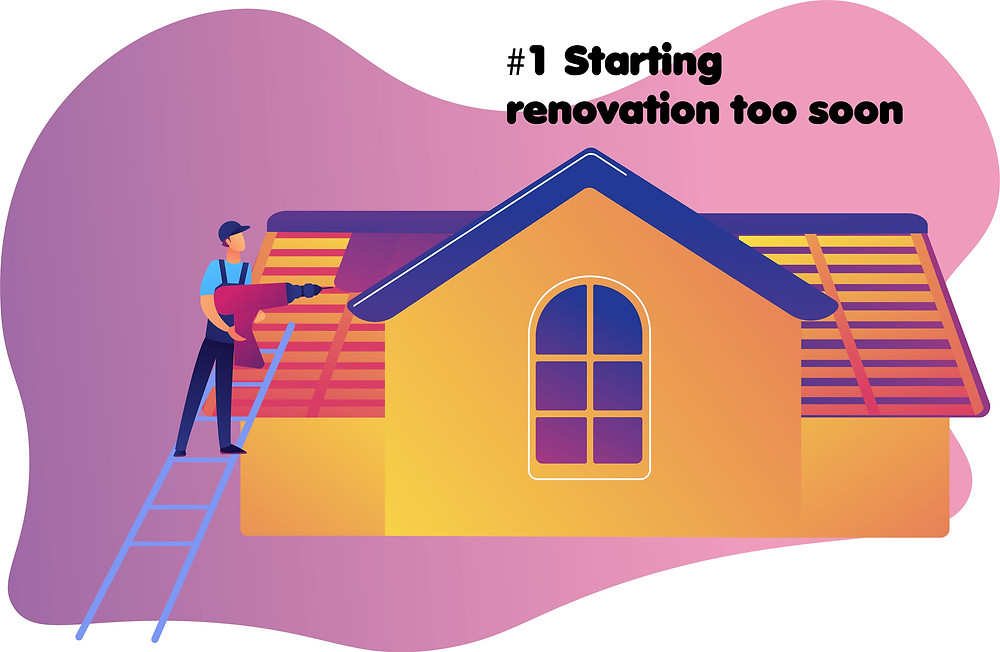 renovation-mistake-starting-project-too-soon