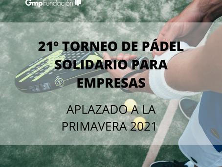 Fundación Gmp aplaza la 21ª edición de su Torneo de Pádel Solidario a la primavera de 2021