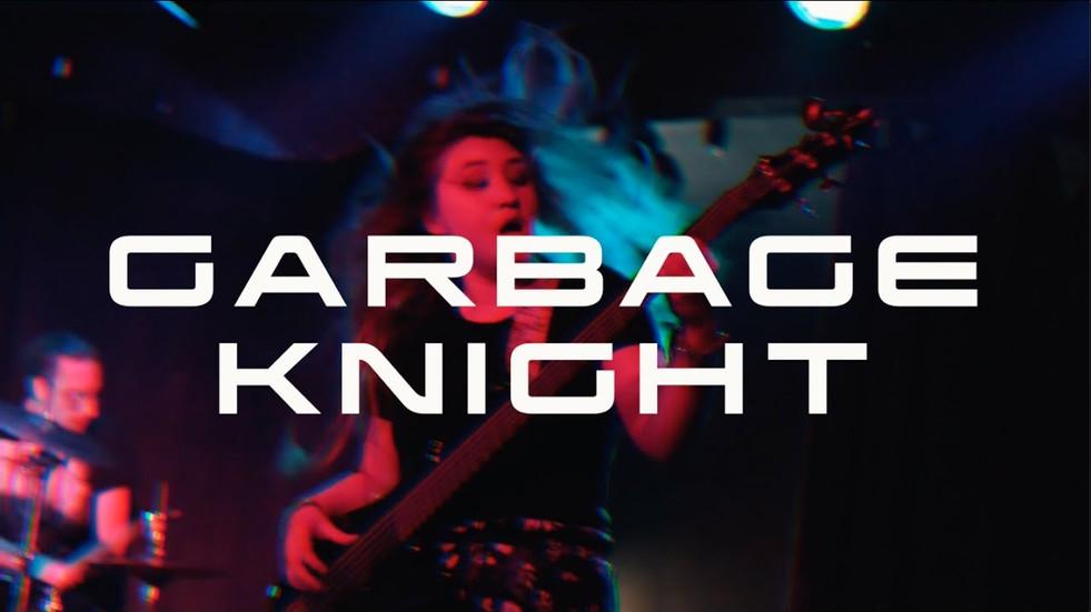 GARBAGE KNIGHT (RECAP VIDEO)