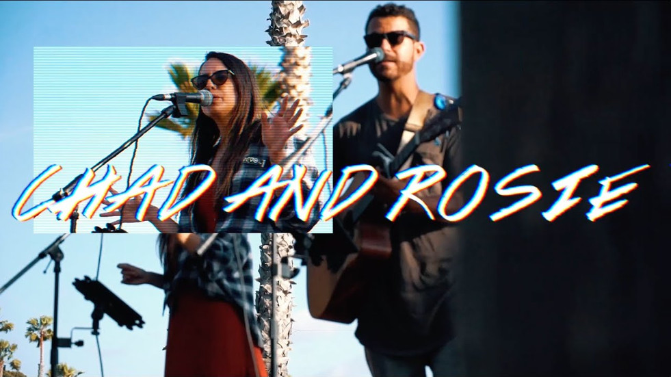 CHAD AND ROSIE (PERFROMANCE REEL)
