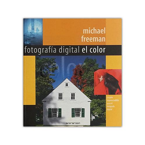 Fotografía Digital - El Color