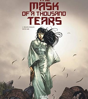 The Mask of  Thousand Tears Vol 1 - Death Walks with Me - by Chauvel David
