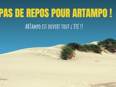 ARTampo reste ouvert tout l'été !