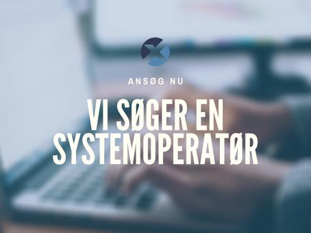 Vi søger en systemoperatør