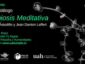 """""""Simbiosis Meditativa"""" - Lanzamiento del libro catálogo"""