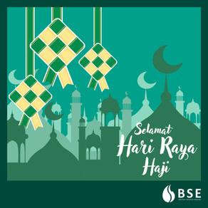 BSE Wishes All Muslims Selamat Hari Raya Haji!