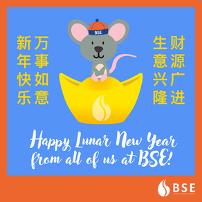 Gong Xi Fa Cai From All of Us at BSE!