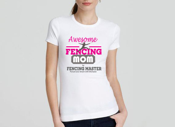 Cool Fencing Mom T shirt