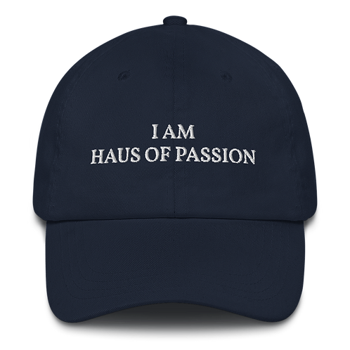 I AM HAUS OF PASSION Dad hat