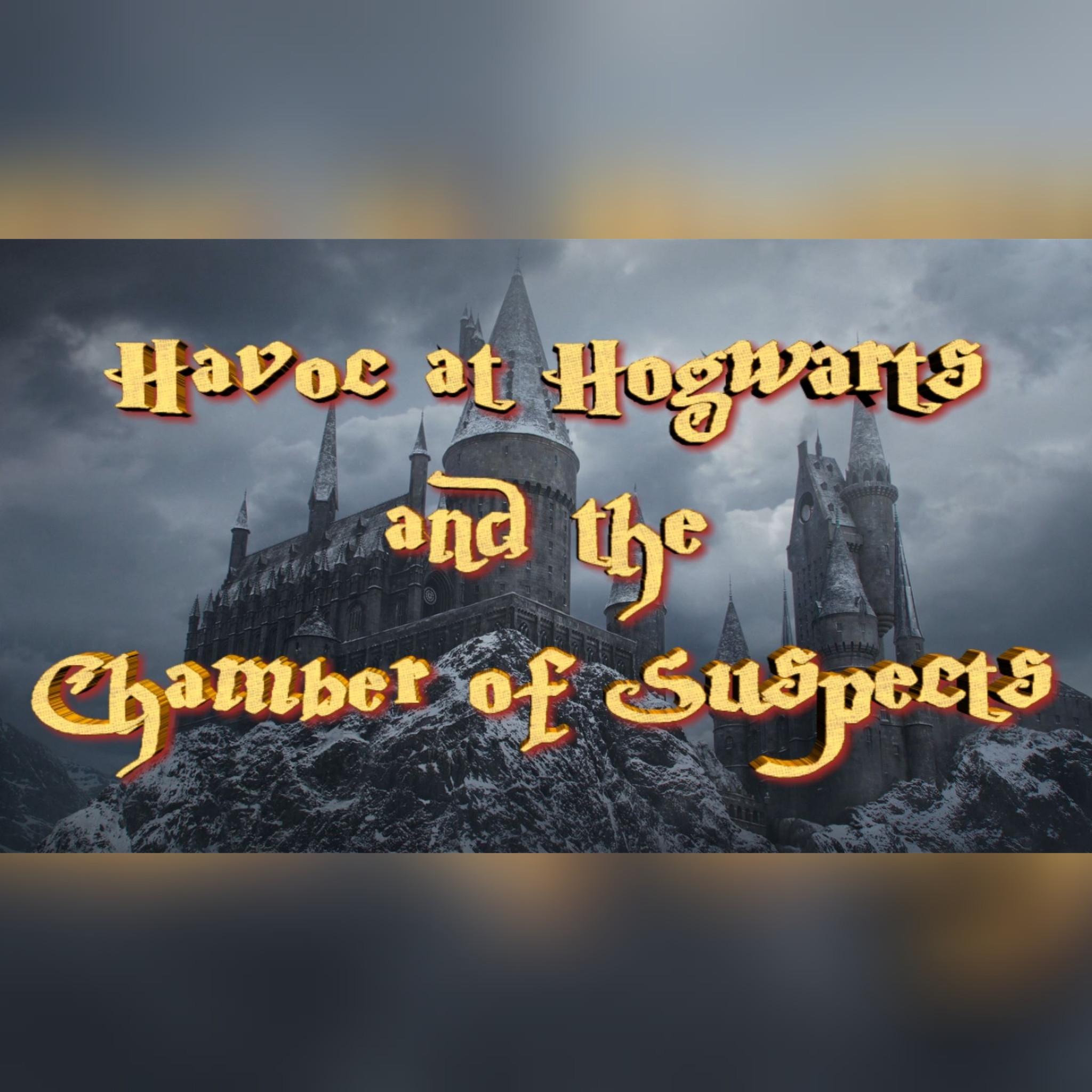 Havoc At Hogwarts