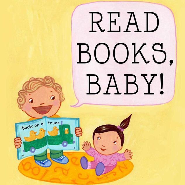 Read Books, Baby!