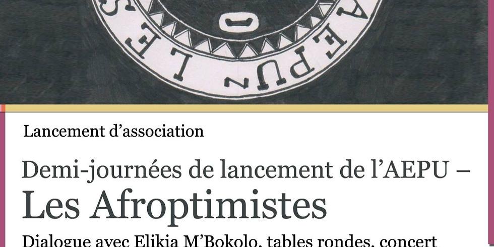 Demi-journées de lancement de l'AEPU - Les Afroptimistes