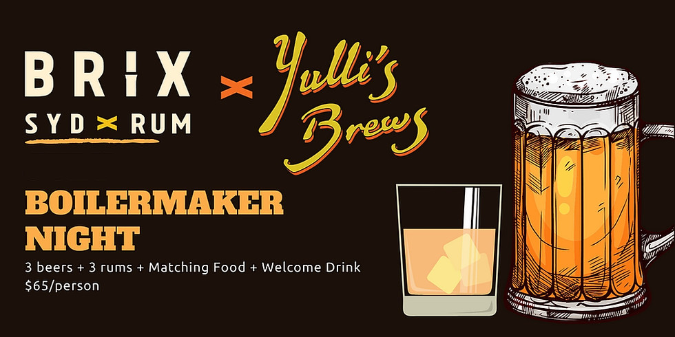 BRIX X YULLI'S BREWING Boilermaker Night - 2 December