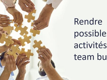 Nos idées pour rendre possibles les activités de team building