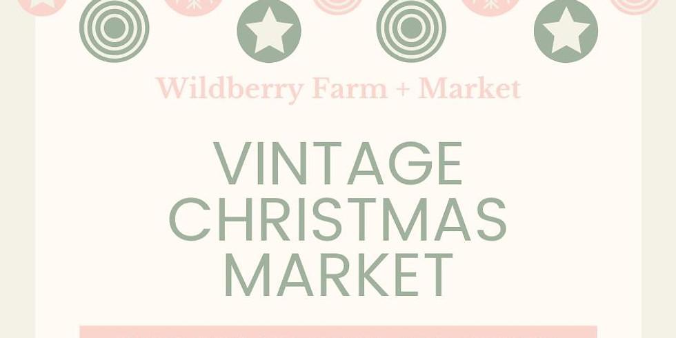 Wildberry Farm Vintage Christmas Market - 2 Day Event