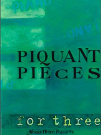 Piquant Pieces for three