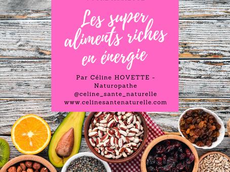 Les super aliments riches en énergie