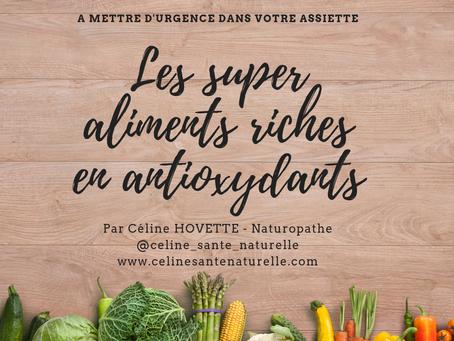 Les super aliments riches en antioxydants
