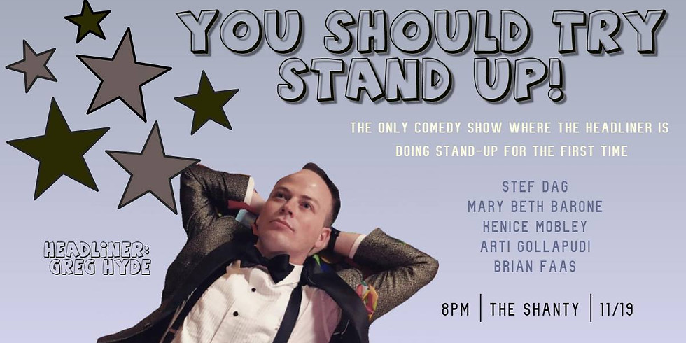 You Should Try Stand-Up