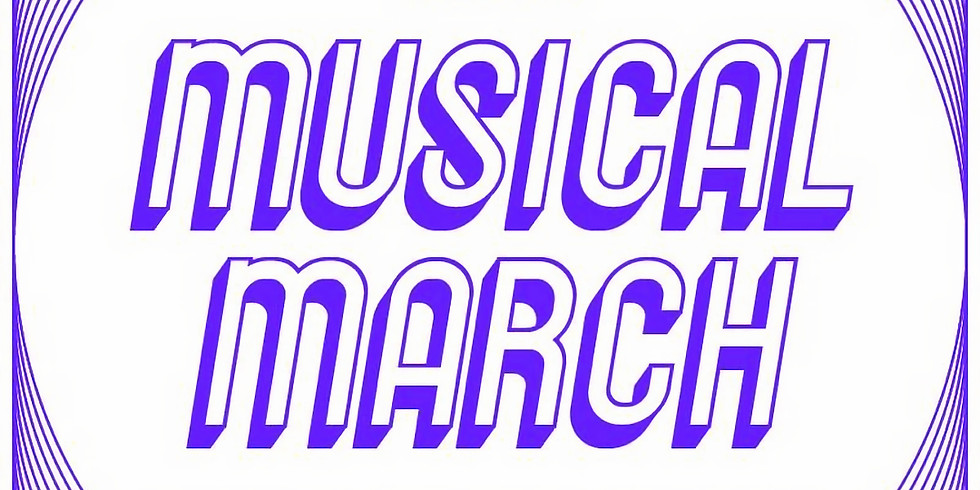 Musical March