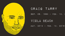 CONDELENCE Our Good Friend Craig Tarry and Viola Beach