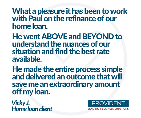 Provident Lending Happy Home Loan Client Testamonial 1