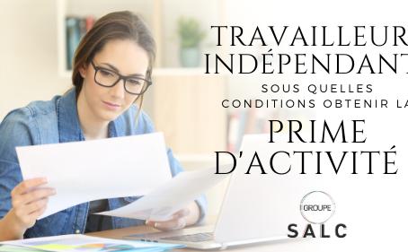 Travailleurs indépendants : sous quelles conditions obtenir la prime d'activité ?