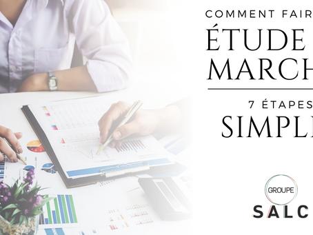 Comment faire une étude de marché ? 7 étapes simples